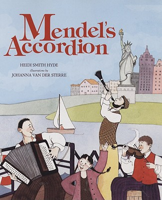 Mendel's Accordion By Hyde, Heidi Smith/ Van Der Sterre, Johanna (ILT)
